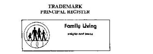 FAMILY LIVING INSIGHTS AND ISSUES
