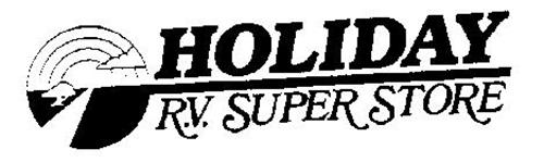 HOLIDAY R.V. SUPER STORE