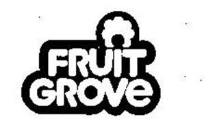 FRUIT GROVE