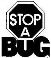 STOP A BUG