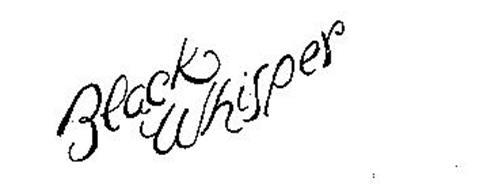 BLACK WHISPER
