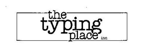THE TYPING PLACE INC.