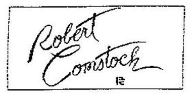 ROBERT COMSTOCK