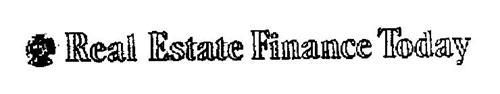 MBA MORTGAGE BANKERS ASSOCIATION OF AMERICA ORGANIZED 1914 REAL ESTATE FINANCE TODAY