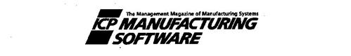 ICP MANUFACTURING SOFTWARE THE MANAGEMENT MAGAZINE OF MANUFACTURING SYSTEMS