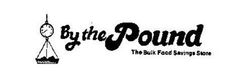 BY THE POUND THE BULK FOOD SAVINGS STORE