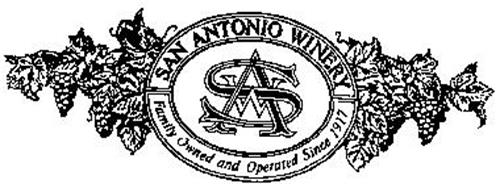 SAN ANTONIO WINERY FAMILY OWNED AND OPERATED SINCE 1917 SAW