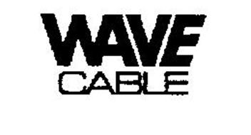 WAVE CABLE