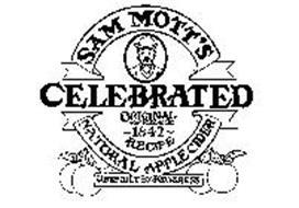 SAM MOTT'S CELEBRATED ORIGINAL NON ALCOHOLIC 1842 RECIPE NATURAL APPLE CIDER UNSPOILT BY PROGRESS