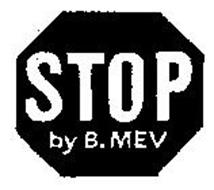 STOP BY B. MEV
