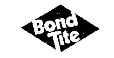 BOND TITE