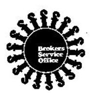 BROKERS SERVICE OFFICE