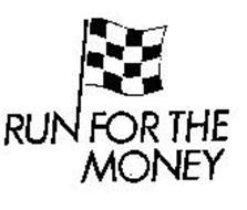RUN FOR THE MONEY