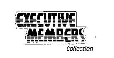 EXECUTIVE MEMBERS COLLECTION