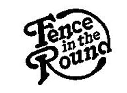 FENCE IN THE ROUND