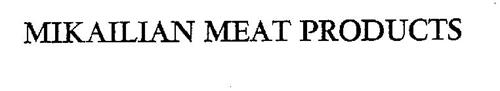 MIKAILIAN MEAT PRODUCTS