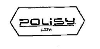 POLISY LIFE