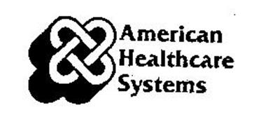 AMERICAN HEALTHCARE SYSTEMS