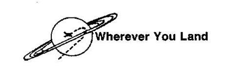 WHEREVER YOU LAND