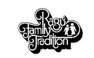 RAGU FAMILY TRADITION