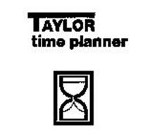 TAYLOR TIME PLANNER