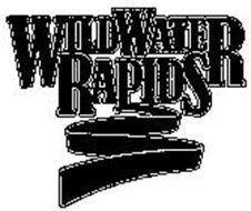 WILD WATER RAPIDS