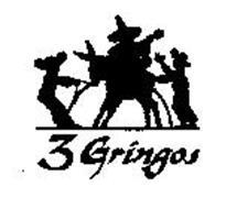 3 GRINGOS