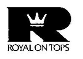 R ROYAL ON TOPS