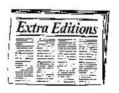 EXTRA EDITIONS