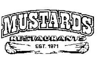MUSTARDS RESTAURANTS EST. 1971