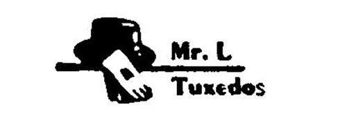 MR. L TUXEDOS