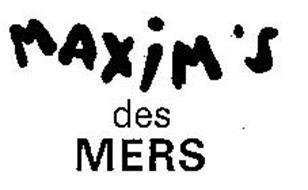 MAXIM'S DES MERS