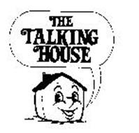 THE TALKING HOUSE