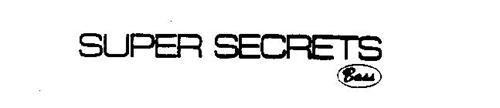 SUPER SECRETS BASS