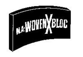 N.A.-WOVENXBLOC