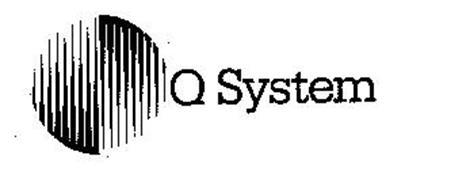 Q SYSTEM