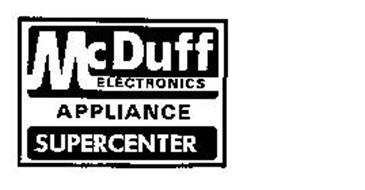 MCDUFF ELECTRONICS APPLIANCE SUPERCENTER
