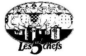 LES 5 CHEFS