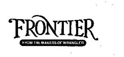 FRONTIER FROM THE MAKERS OF WRANGLER