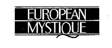 EUROPEAN MYSTIQUE