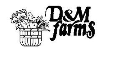 D & M FARMS