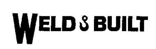 WELD & BUILT