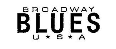 BROADWAY BLUES U.S.A.