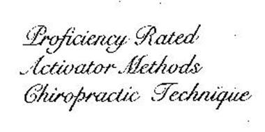 PROFICIENCY RATED ACTIVATOR METHODS CHIROPRACTIC TECHNIQUE