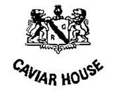 CAVIAR HOUSE RG