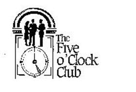 THE FIVE O'CLOCK CLUB