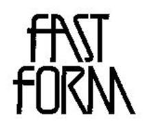 FAST FORM