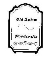 OLD SALEM WOODCRAFTS