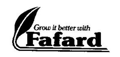 GROW IT BETTER WITH FAFARD