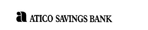 A ATICO SAVINGS BANK
